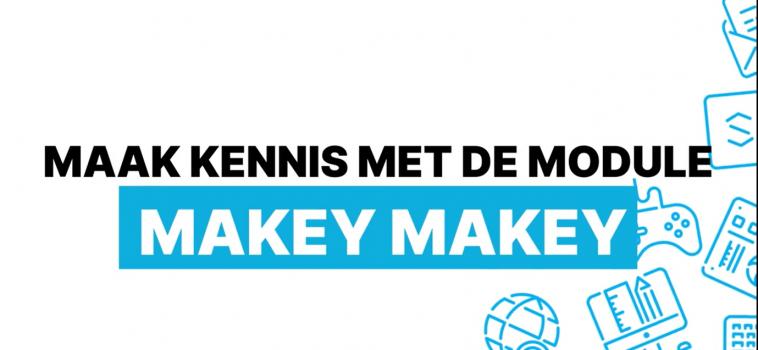 Lespakket in de kijker: Makey Makey